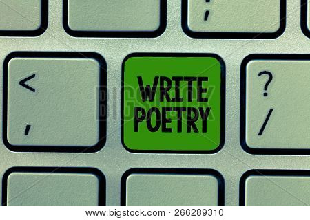 Word Writing Text Write Poetry. Business Concept For Writing Literature Roanalysistic Melancholic Id
