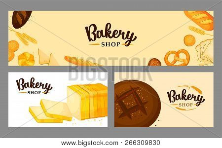 Bread Banner Set For Bakery And Pastry Shop Template. Bread Posters Set. Eco Foods. Cartoon Illustra