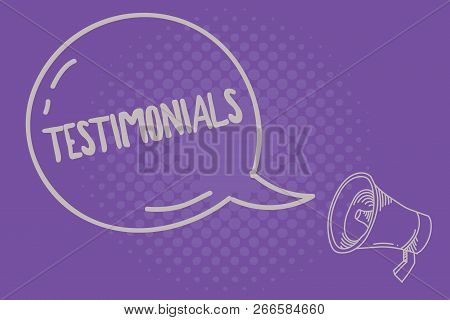 Text Sign Showing Testimonials. Conceptual Photo Formal Statement Testifying To Someone Qualificatio