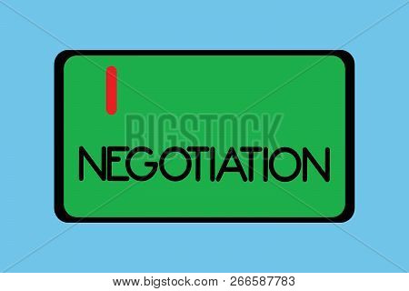 Handwriting Text Writing Negotiation. Concept Meaning Discussion Aimed At Reaching Agreement Transfe