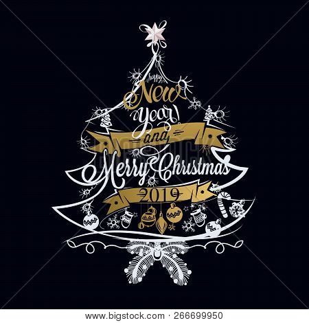 2019 Christmas And New Year Label With Colored Lights On A Christmas Tree, Decoration Of Calligraphi
