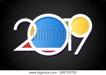Happy New Year 2019,number 2019,numeral 2019, Colorful 2019 Vector Illustration