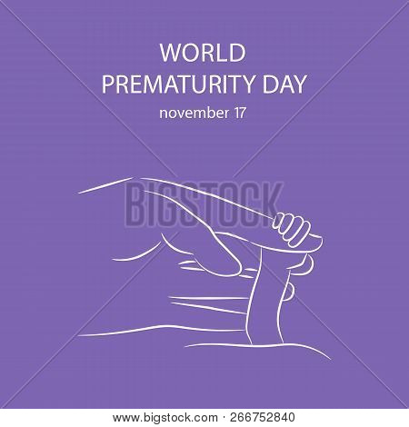 Vector Illustration Of A Background For World Prematurity Day. Vector Illustration.