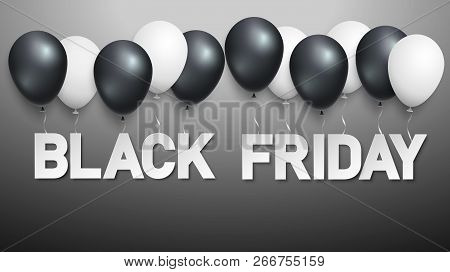Black Friday Sale Black Promo Poster With Black And White Balloons. Black Friday Sale Banner Layout