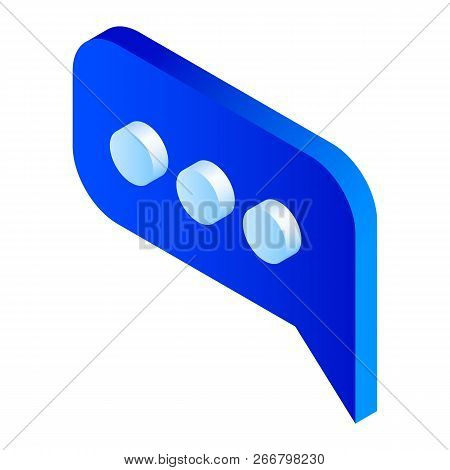 Blue Chat Icon. Isometric Of Blue Chat Icon For Web Design Isolated On White Background