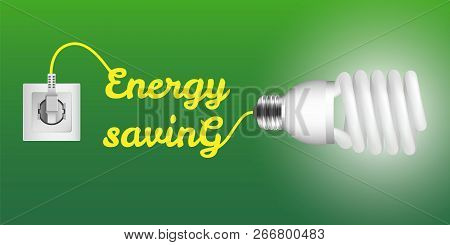 Energy Saving Economy Bulb Concept Background. Realistic Illustration Of Energy Saving Economy Bulb