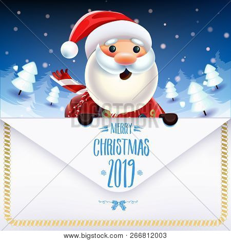 2019 New Year & Merry Christmas Symbol. Santa Claus On A Winter Background With  A Letter, Gifts, Ch