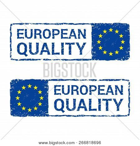 European Union Quality, Eu Vector Letter Stamp. Vector Illustration Of Letter Rubber Stamp With A Eu