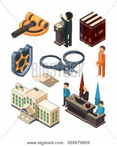 Justice Legal Isometric. Law Hammer Books Judge Lawyer Criminal Court And Other 3d Vector Symbols Is