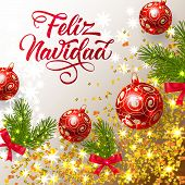 Feliz Navidad lettering with shining confetti and bright baubles. Christmas greeting card. Handwritten text, calligraphy. For leaflets, brochures, invitations, posters or banners. poster