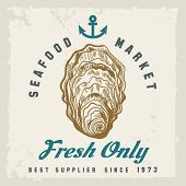 Oyster shellfish label. Fresh oysters label with hand drawn shellfish, retro seafood market or restaurant poster vector illustration poster