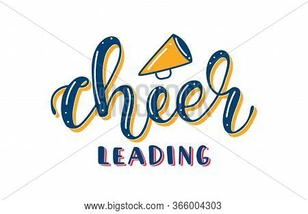 Cheerleading Colored Lettering With Megaphone. Vector Stock Illustration Isolated On White Backgroun