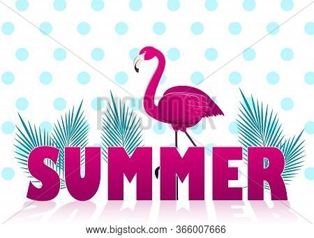 Hello Summer Poster with flamingo and banana leaves. Vector illustration. Hello summer background. Cool flamingo with palm vector illustration. Tropical summer background and summer backdrop. Hello Summer Holiday poster. Traveling template poster, vector