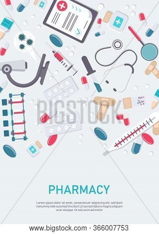Medicine vector illustration. Pharmacy background, pharmacy desing, pharmacy templates. Medicine, pharmacy, hospital set of drugs with labels. Medication, pharmaceutics concept. Different medical pills and bottles. Vertical view
