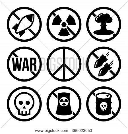 No Nuclear Weapon, No War, No Bombs Vector Warning Signs - Antiwar, Peace Movement Concept