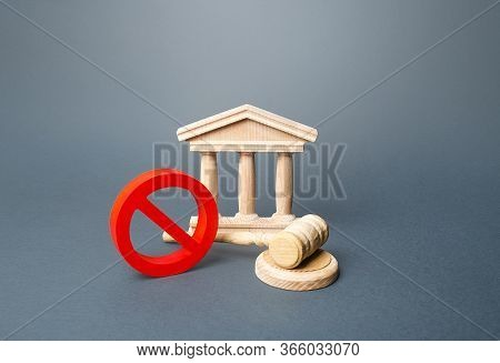 Courthouse And Red Prohibition Sign No. Quarantine Restrictive Measures. Partial Restriction Of The