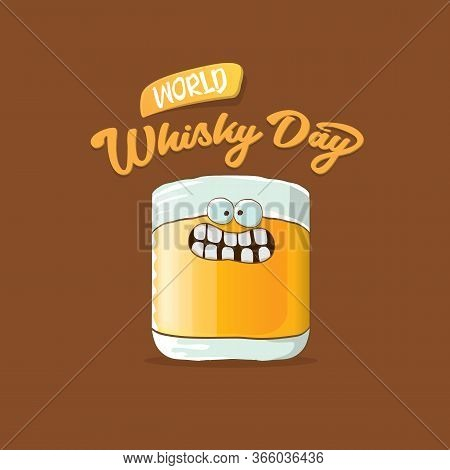 World Whisky Day Banner With Vector Funny Cartoon Smiling Whiskey Glass Character Isolated On Brown
