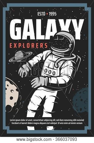 Astronaut In Outer Space, Universe Exploration Retro Poster. Cosmonaut Galaxy Explorer In Spacesuit