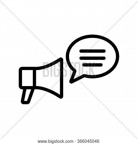 Speaking Through Loudspeaker Icon Vector. Speaking Through Loudspeaker Sign. Isolated Contour Symbol