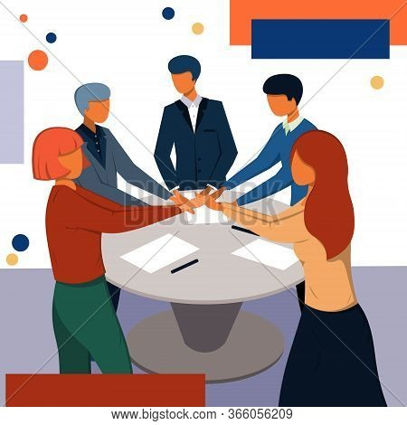 A Company Of People Stand With Their Hands Together. Illustration In A Flat Style On A Business Them