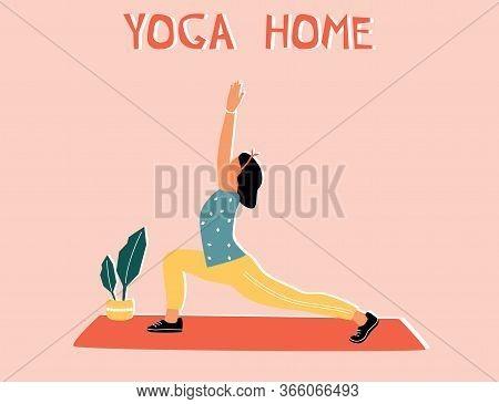 Woman Doing Yoga At Home. Illustration With Pose Warrior, Virabhadrasana.
