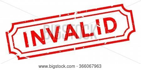 Grunge Red Invalid Word Rubber Business Seal Stamp On White Background