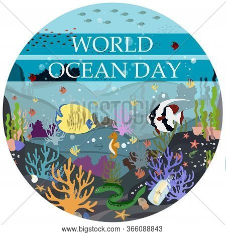 Vector Flat Illustration Of The Underwater World. Postcard-poster For The World Ocean Day On June 8.