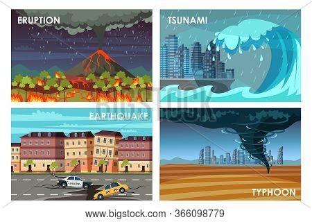 Natural Disasters Flat Vector Illustrations Set. Eruption, Tsunami, Earthquake, Typhoon. Catastrophe
