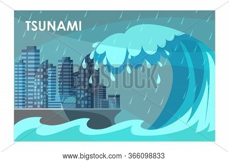 Tsunami Covering City Buildings Flat Illustration. Natural Disaster, Catastrophe, Cataclysm Concept.