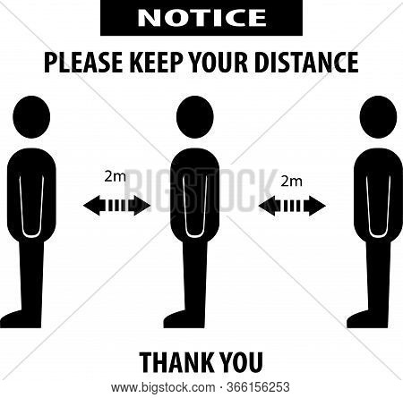 Please Keep Your Distance, Sign Banner .social Distancing And Infection Risk Reduction Concept,to Ke