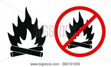 Bonfire Icon And Sign Prohibiting Bonfire In The Forest. Isolated Vector On White Background