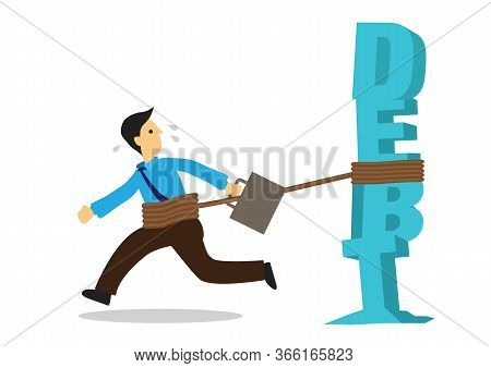 Businessman Tied To A Huge Weight Of Debt. Business Concept Of Debtor, Financial Problem Or Bad Econ