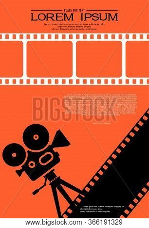 Film Strips With Silhouette Of Cinema Projector On A Tripod. Retro Cinema Background. Movie Festival