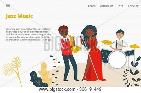 Jazz Musicians, Female Singer And Jazz Band Concert Landing Page Cartoon Vector Illustration. Music,