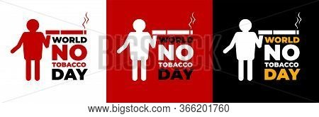 Vector Illustration, Poster Or Banner For World No Tobacco Day.stop Tobacco