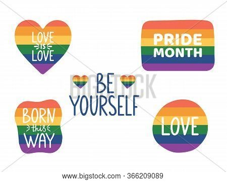 Be Yourself Hand Lettering. Pride Month Hand Drawn Icon. Lgbtq Stickers Set. Tolerance Day Card. Pri