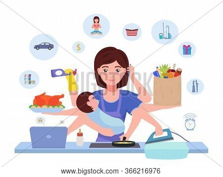 Busy Mom. Cartoon Character Multitasking Super Mother With Baby Doing Household Chores. Vector Illus