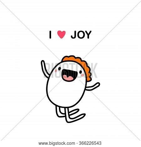 I Love Joy Hand Drawn Vector Illustration In Doodle Cartoon Style Man Cheerful Jumping