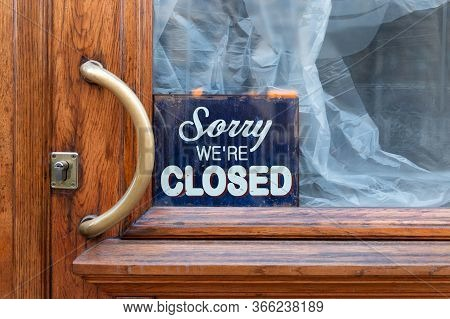 Sorry, We Are Closed - Board On Cafe/ Restaurant/shop Window, Closed Shut Down Business During Coron