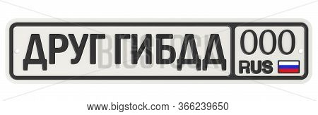Russian Car License Plate With Text. Translation Text: