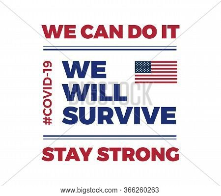 Inspirational Positive Quote About Novel Coronavirus Covid-19 Pandemic - Template For Usa News, Back