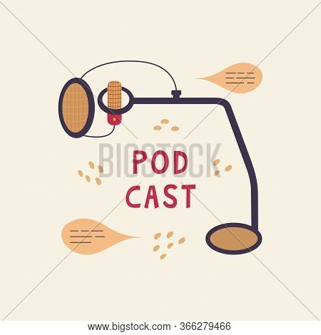 Microphone With Filter And Stand. Listening To The Radio, Podcast. Media Hosting. Sound Recording Eq