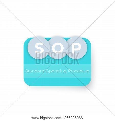 Sop Standard Operating Procedure, Vector Design, Eps 10 File, Easy To Edit