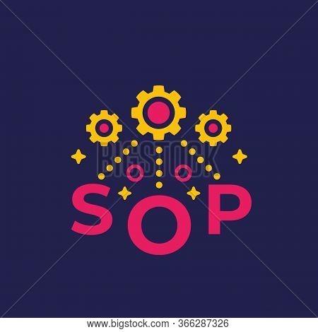 Sop, Standard Operating Procedure Vector, Eps 10 File, Easy To Edit