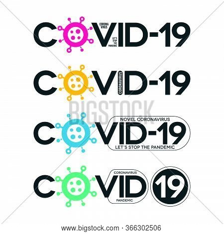 Covid-19 Typographic Lettering Banners In Various Forms. Minimal Colorful Novel Coronavirus Icons.