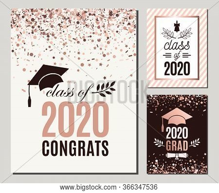 Congrats Class Of 2020 Greeting Cards Set In Rose Gold Confetti Colors. Three Vector Grad Party Invi
