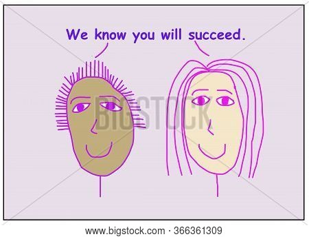 Color Cartoon Of Two Smiling And Ethnically Diverse Women Stating We Know You Will Succeed.