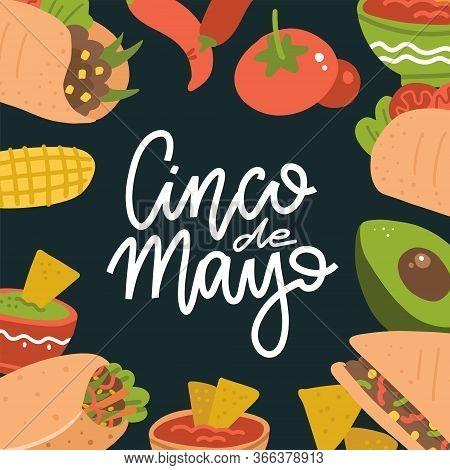 Cinco De Mayo Lettering Banner With Mexican Food - Guacamole, Quesadilla, Burrito, Tacos, Nachos, Ch
