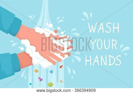 Lettering Wash Your Hands. Health, Cleanliness And Body Care Concept. Washing Hands With Soap Bubble