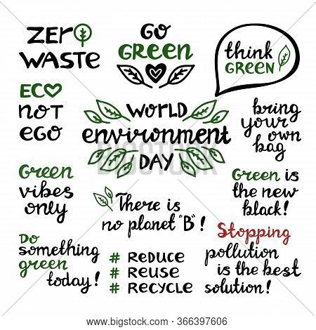 Handwritten Doodle Ecological Quotes. World Environmet Day, Zero Waste, Go Green, Eco Not Ego, Reduc